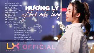 Playlist Hương Ly - Khuê Mộc Lang, Cafe Không Đường | Những Bản Cover Hay Nhất Của Hương Ly 2021