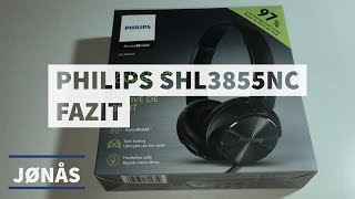 Ist Noise Cancelling DAS große Ding? - Die Philips SHL3855NC im Fazit