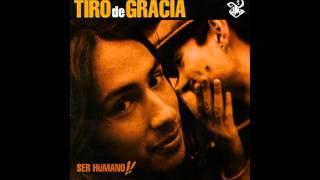 Tiro De Gracia - Ser Humano (Intro)