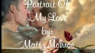 "Portrait Of My Love - Matt Monroe "" fhe619 "" ( with lyrics )"