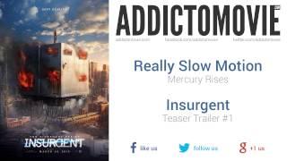 Insurgent - Teaser Trailer #1 Music #1 (Really Slow Motion - Mercury Rises)