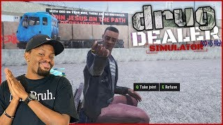 Times Are Hard! My First Day Of Drug Dealer Training! (Drug Dealer Simulator Demo Ep.1)