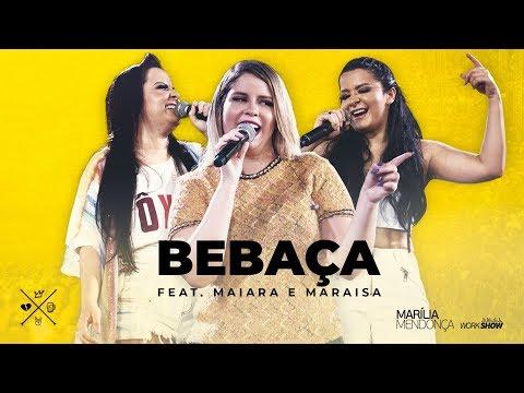 BEBAÇA feat. Maiara e Maraisa – Marília Mendonça