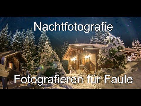 Nachtfotografie: Fotokurs Fotografieren für Faule Folge 9