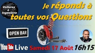 Je réponds à vos questions en direct Live!