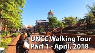 Walking Tour of UNCC Part 1 - April, 2018
