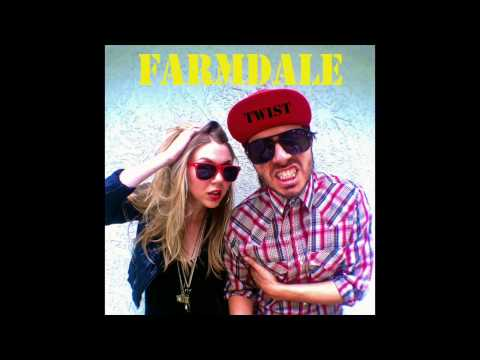 Twist (Song) by Farmdale