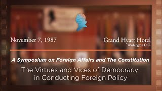 Click to play: Panel V: The Virtues and Vices of Democracy in Conducting Foreign Affairs [Archive Collection]