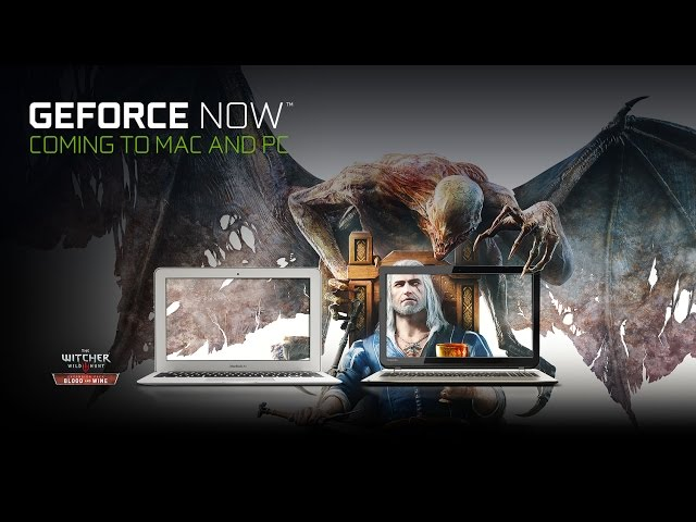 Nvidia GeForce Now Cloud Gaming Arrives on PC and Mac in