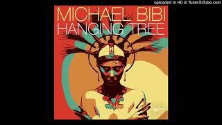 Michael Bibi   Hanging Tree (Original Mix)