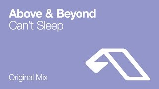 Above & Beyond - Can't Sleep
