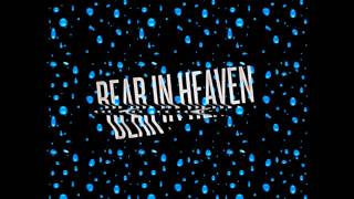 Bear in Heaven - Kiss Me Crazy (Beacon Remix)