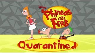 Phineas and Ferb Theme Song - Quarantined Edition