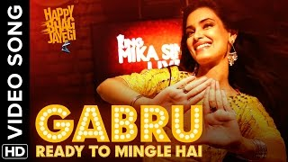 Gabru Ready To Mingle Hai - Official Video Song