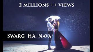 Swarg Ha Nava Song   स्वर्ग हा नवा वाटतो हवा   marathi prewedding  song.  By Yogendra Chavhan