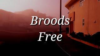 Broods   Free (Lyrics)