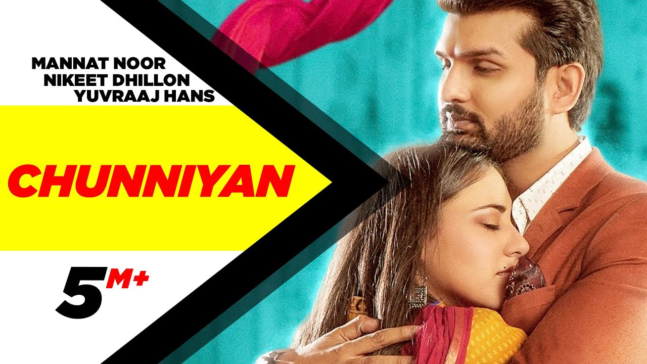 Chunniyan Song Lyrics Hindi