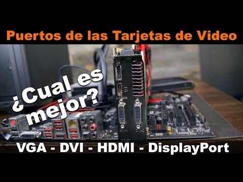 Puertos de las Tarjetas Gráficas ¿Cual es mejor?   VGA, DVI, HDMI, DisplayPort