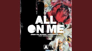 Armin Van Buuren & Brennan Heart Ft Andreas Moe - All On Me (Extended Mix) Ft Andreas Moe video