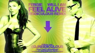 Fergie - Feel Alive (Reidiculous Remix)