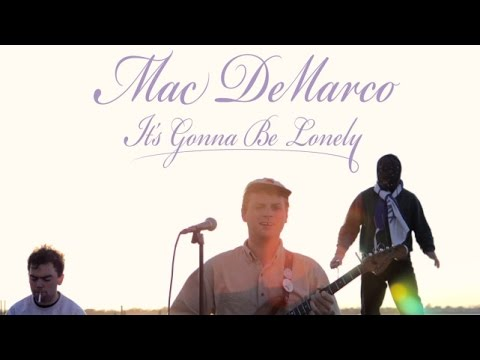 Mac DeMarco - It s Gonna Be Lonely (Prince) (2016)