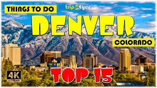 Things to do in Denver, Colorado || Best Places to Visit || Top Tourist Attractions ☑️