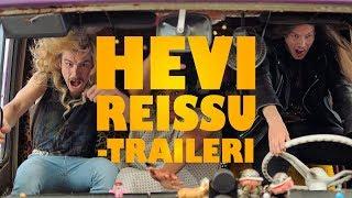 Hevi Reissu -Traileri