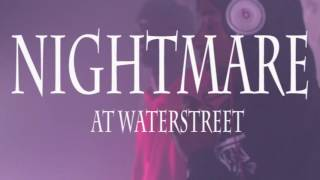 Kenady Entertainment Presents  Nightmare At Waterstreet  Shot By ZachWarrenfilms