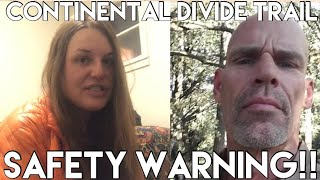 Continental Divide Trail 2019 Safety Warning for Hikers, Trail Angels etc. | Violent Con Man