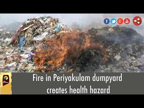Fire-in-Periyakulam-dumpyard-creates-health-hazard