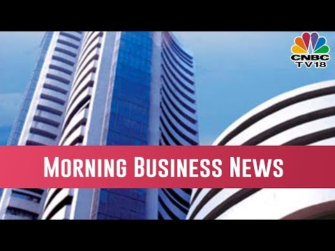 Today Morning Business News Headlines | March 21, 2019