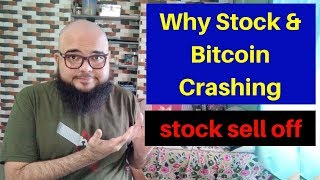 Why Stock & Bitcoin Crashing - stock Market is in sell - Bitcoin Technical Analysis