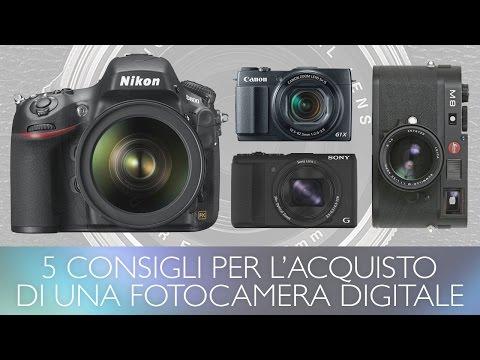 5 CONSIGLI PER L'ACQUISTO DI UNA FOTOCAMERA DIGITALE