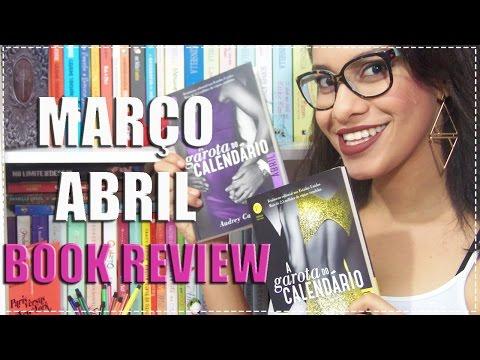 MARÇO e ABRIL ? A Garota do Calendário ? BOOK REVIEW | Segredos Entre Amigas