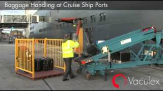 Baggage Handling at Cruise Ship Ports - using Vaculex TP BaggageLift
