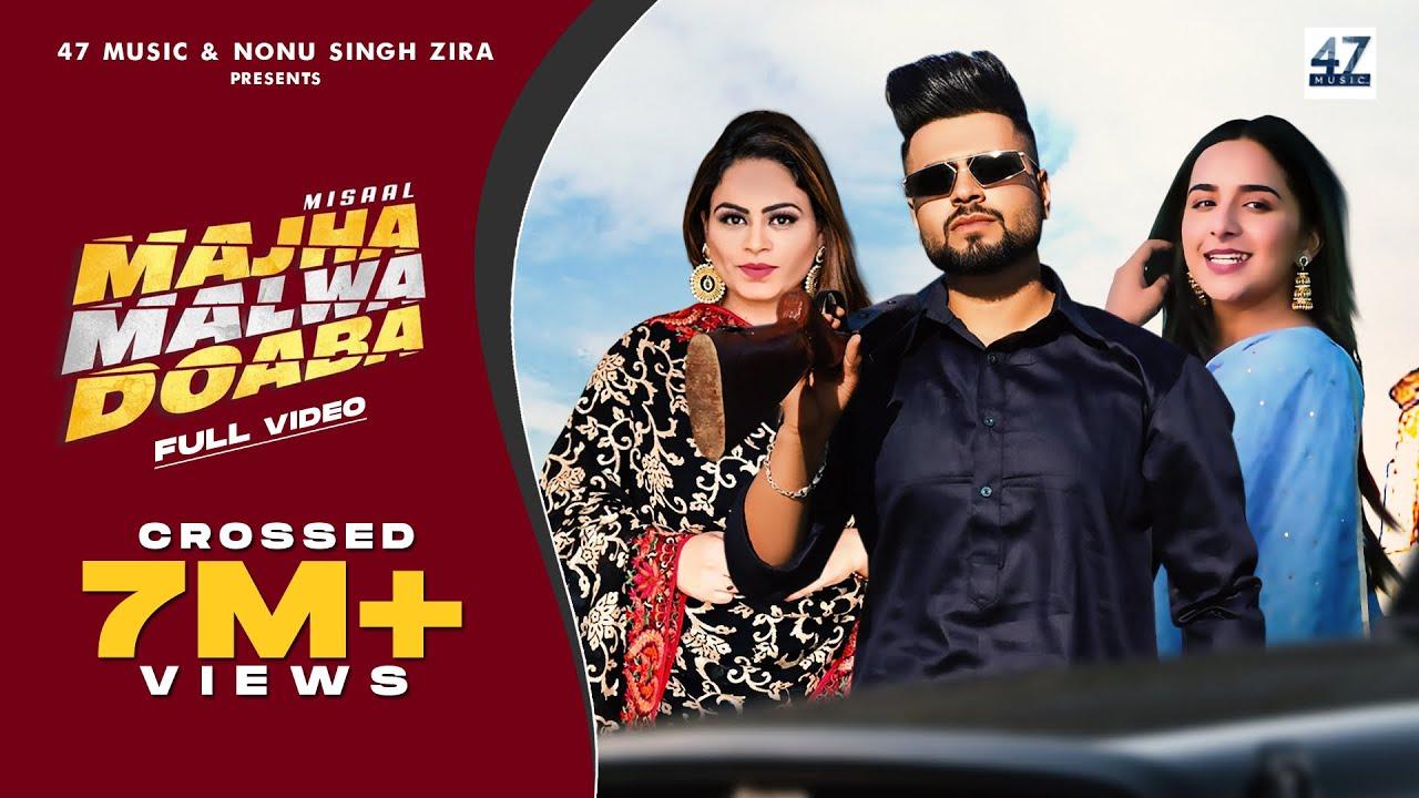 Majha Malwa Doaba (Full Video) : Misaal | Gurlez Akhtar | 47 Music | New Punjabi Songs 2021| MISAAL Lyrics