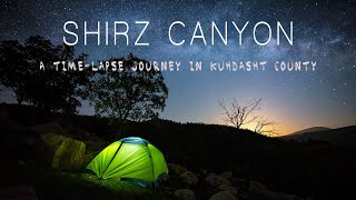 preview picture of video 'Shirz Canyon l A Timelapse Journey'