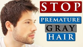 How to PREVENT premature GRAY HAIR | 4 GRAY HAIR TIPS