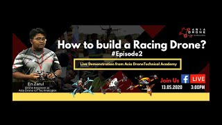 How to Build a Racing Drone? #Episode 2
