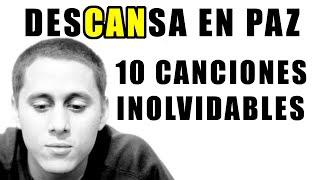 Q.D.E.P. Canserbero | 10 Temas Para Recordarlo Siempre