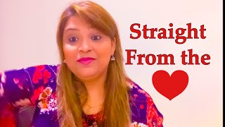 A Talk Straight From the Heart !!