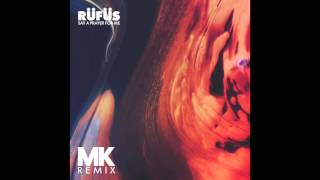 Rüfüs - Say A Prayer For Me (Mk Remix) video