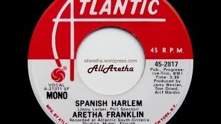 "Aretha Franklin - Spanish Harlem (Mono & Stereo) - 7"" DJ Promo - 1971"