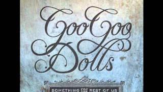 The Goo Goo Dolls - As I Am