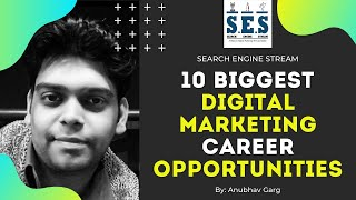 10 Biggest Digital Marketing Career Opportunities in India - The Right Time To Start Career in DM