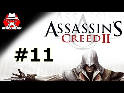 HERMELÍN, RAGE, POSLEDNÍ PEČEŤ | Assassin's Creed 2 | #11 | CZ Let's play | Mafiapau