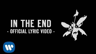 In The End (Official Lyric Video) - Linkin Park