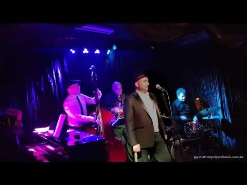 Witchcraft (Frank Sinatra) - Trumpet at Paris Cat Jazz Club Melbourne