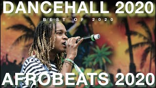 DANCEHALL 2020 |AFROBEATS 2020 |AFRO BASHMENT 2020 |AFROFUSION 2020 |KOFFEE |BURNA BOY(BEST OF 2020)