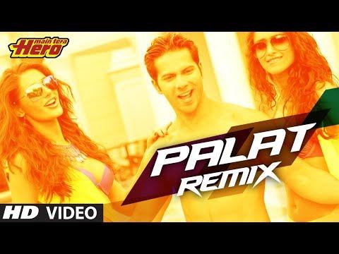 Palat - Tera Hero Idhar Hai (remix)